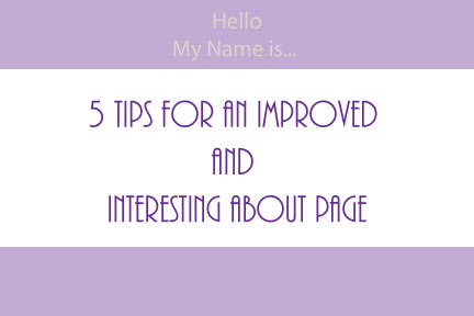 5 Tips for an Improved and Interesting About Page