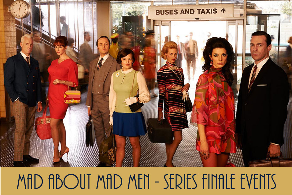 Mad About Mad Men - Series Finale Events - FINDS Blog