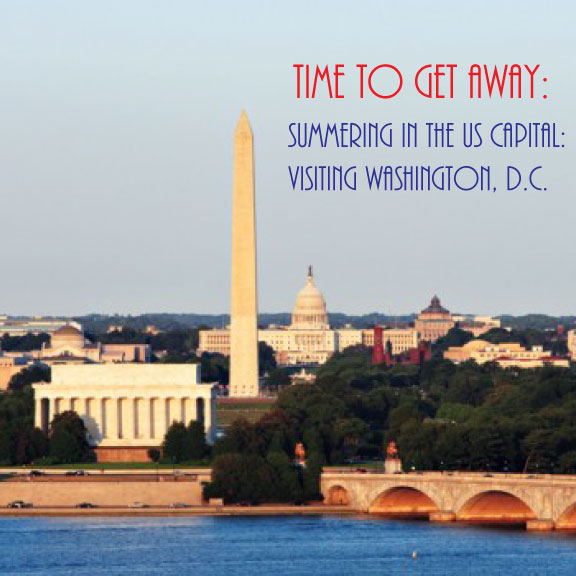 Time-to-Get-Away---Summering-in-the-US-Capitol---Visiting-Washington-DC---FINDS-Blog